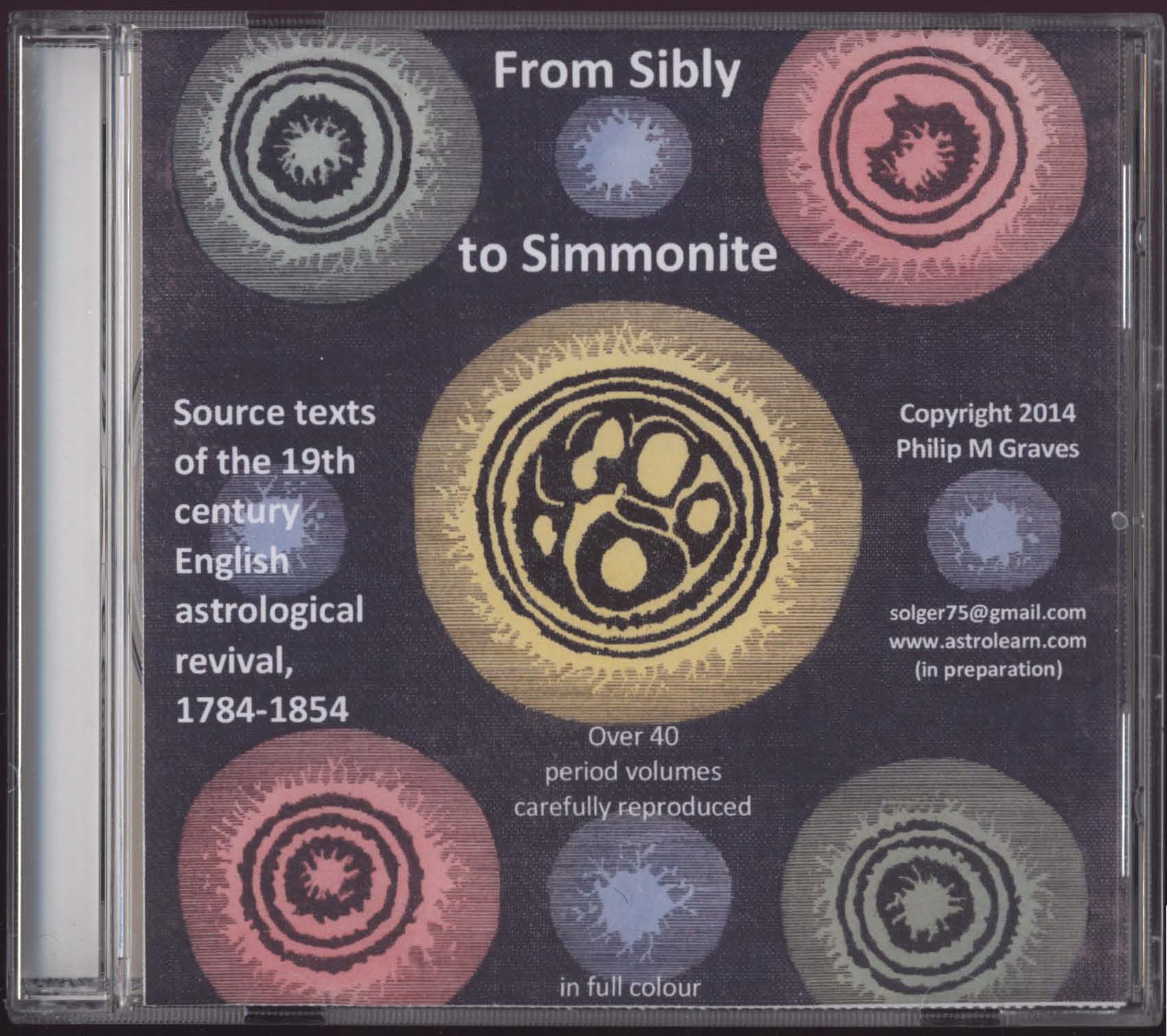 From Sibly to Simmonite: Source Texts of the 19th century English astrological revival DVD, Front Cover