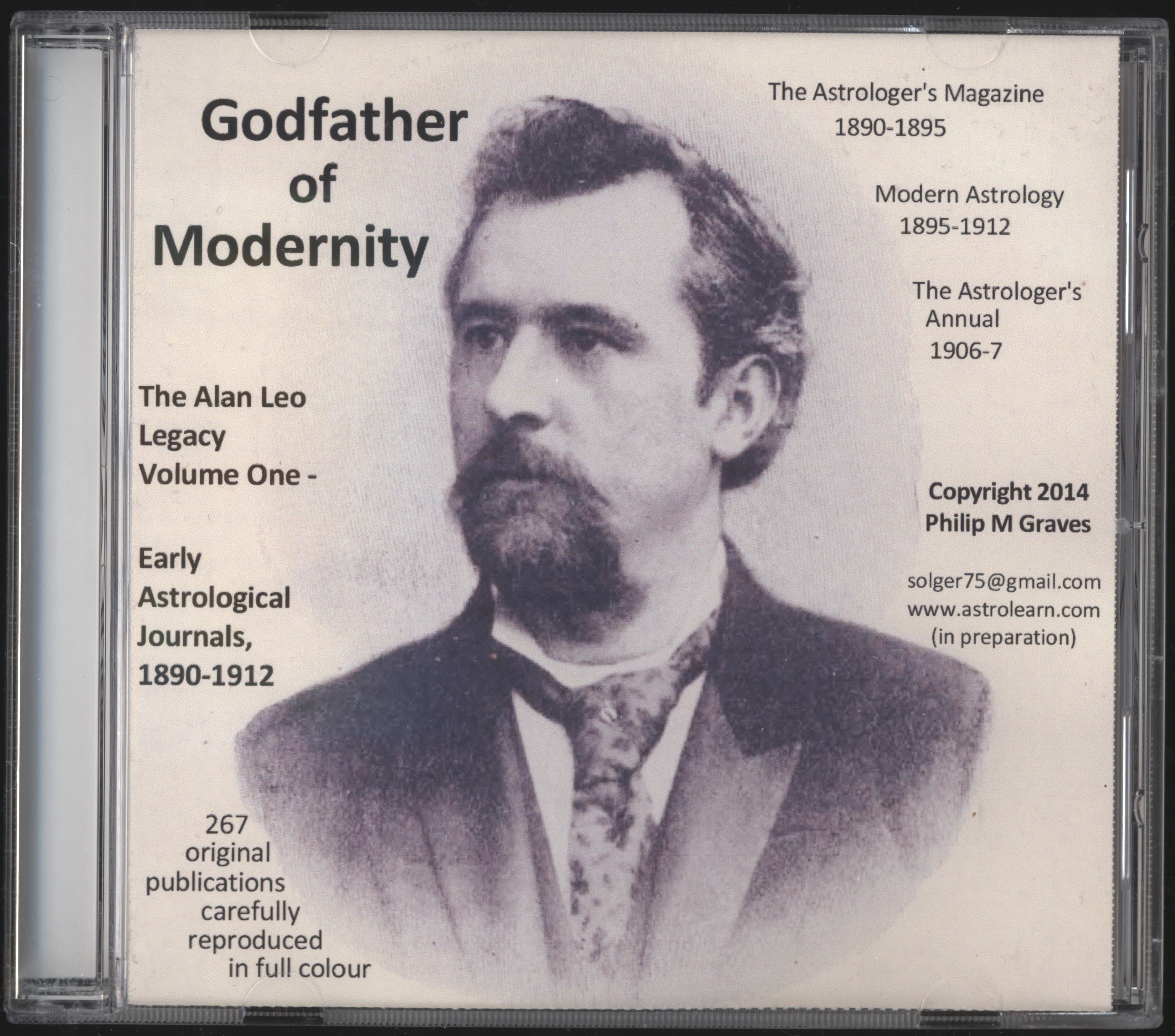 Godfather of Modernity: the Alan Leo Legacy Volume One - Early Astrological Journals, 1890-1912, DVD, Front Cover