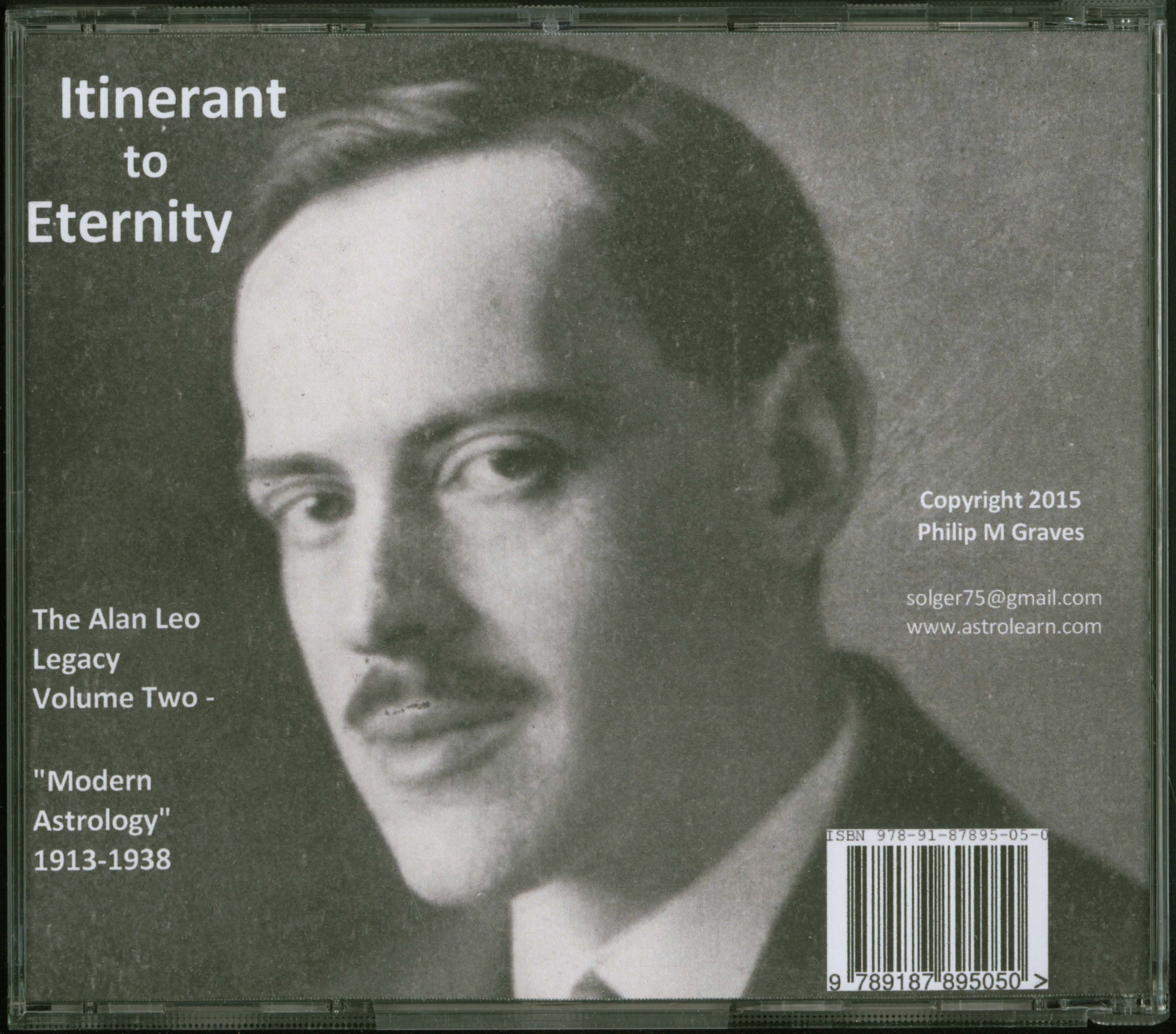 """Itinerant to Eternity: the Alan Leo Legacy Volume Two - """"Modern Astrology"""", 1913-1938, DVD, Rear Cover"""