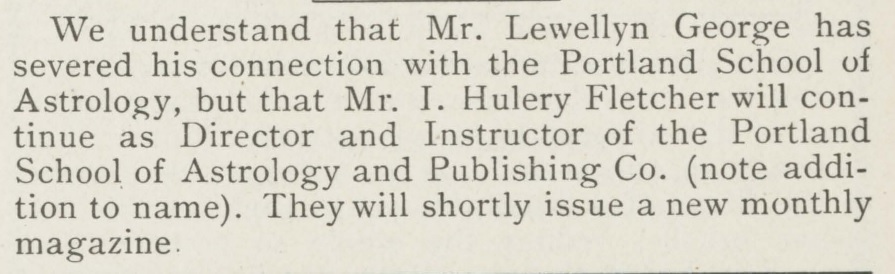 Notice of severance of Llewellyn George's employment at Portland School of Astrology, Old Moore's Monthly Messenger, February 1912